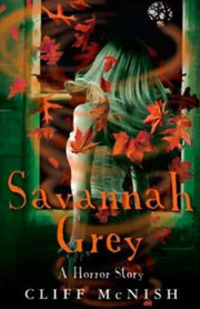 Savannah Grey by Cliff McNish