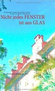 Nicht jedes Fenster ist aus Glas