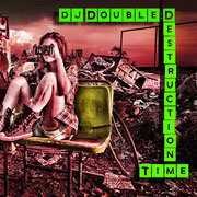 dj Double:D - Destruction Time