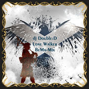 dj Double:D - Lone Walker (BeMa Mix)