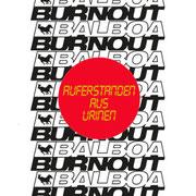 Balboa Burnout - Auferstanden aus Urinen