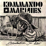 KOMMANDO MARLIES - Eskalation ja klar