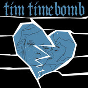 Tim Timebomb - Life's For Living 7""