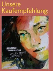 """Gabriele Templin-Kirz """"Malen ohne Grenzen"""""""
