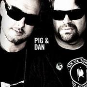 Pig & Dan