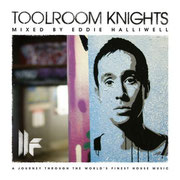 Toolroom Knights Mixed By Eddie Halliwell