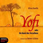 'Yofi oder Die Kunst des Verzeihens' von Oliver Bantle, Hörbuch