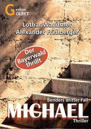 Thriller Michael - Kommissar Ralf Benders 3. Fall
