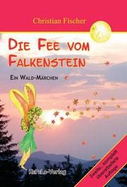 Waldmärchen - Die Fee vom Falkenstein