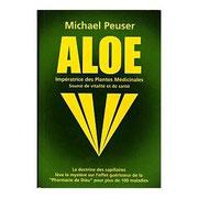 « Aloé, Impératrice des plantes médicinales »  Michael PEUSER