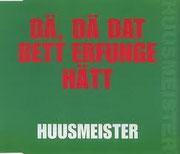 Huusmeister, Dä dä dat Bett erfunge hätt