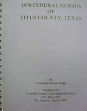 Cover of 1870 Federal Census of Titus County, Texas