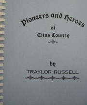 Cover of Pioneers and Heroes of Titus County, Texas