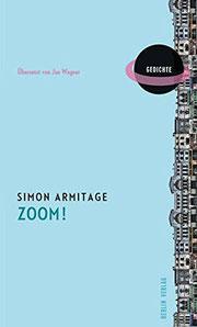 Cover Lyrikband Simon Armitage Zoom Übersetzung von Jan Wagner