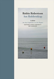 Cover Lyrikband Robin Robertson Am Robbenkap. Übersetzung von Jan Wagner