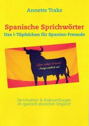 drittes Buch Annette Traks Sprichwörter Spanien spanisch deutsch