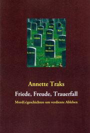 erstes Buch Annette Traks