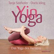 Yin Yoga - das Yoga des Herzens