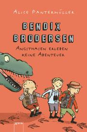 Bendix Brodersen von Alice Pantermüller, 228 Seiten, Gebunden, € 12,99