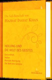 Band 4 der Gesamtausgabe von Hazrat Inayat Khan - Buch und Mystik