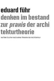 Eduard Führ, Denken im Bestand