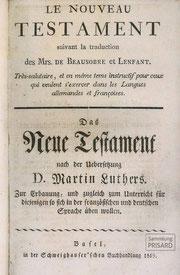 LIB.19.005 Beausobre/Lenfant: Le Nouveau Testament / Das Neue Testament (Basel, 1819) / © Sammlung PRISARD