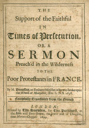 LIB.17.022 Brousson: The Support of the Faithful in Times of Persecution (London, 1699) / © Sammlung PRISARD