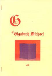 Karin Mettke-Schröder, Petra Mettke/Das Gigabuch Michael - Leseformat/Prospekt 1/2003