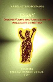 Karin Mettke-Schröder/Essay aus dem Gigabuch Michael/Druckheft von 2002/Coverentwurf