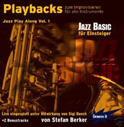 Playbacks zum Improvisieren Jazz Vol. 1 - Jazz Basic / von Stefan Berker