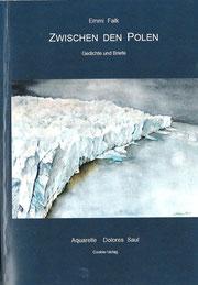 Zwischen den Polen von Emmi Falk,Cookie-Verlag