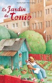 le jardin de tonio, nature, écologie, respect de l'homme, respect de la terre, jardin potager, jardin ouvrier, elodie coudray, dorothée piatek, portugal, frida, tonio, album jeunesse, livre jeunesse