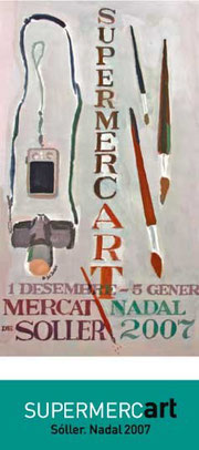 Group Exhibition, SupermercART, Soller, Majorca, Spain