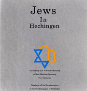 Casimir Bumiller: Jews in Hechingen. The History of a Jewish Community in Nine Sketches Spanning Five Centuries. Catalogue of the Documentaion In the Old Synagogue Hechingen, Hechingen 1991 (Initiativ