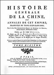 HISTOIRE GÉNÉRALE DE LA CHINE ou ANNALES DE CET EMPIRE,  par le feu Père Joseph-Anne-Marie DE MOYRIAC DE MAILLA, Jésuite. Tong-kien-kang-mou, tome X