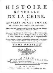 Histoire générale de la Chine, ou Annales de cet empire. par le père Joseph-Anne-Marie de Moyriac de Mailla (1669-1748). Tome XI, De 1649 à 1722. Kang-hi (Kangxi)