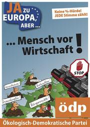 ÖDP-Wahlplakat 'Mensch vor Wirtschaft!'