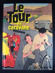Le Tour en caravane Seconde étape