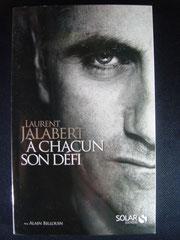 Laurent Jalabert  A chacun son défit