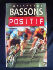 Christophe Bassons  Positif