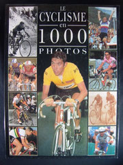 Le cyclisme 1001 photos