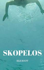 Skopelos geschreven door Els Boot