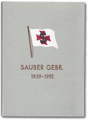 Firmenchronik Sauber Gebr. 1939 bis 1951
