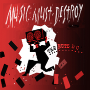 THE RUTS D.C. - Music must destroy