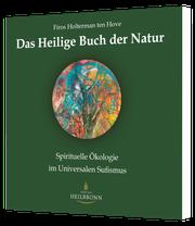 Das Heilige Buch der Natur von Frios Holterman ten Hove