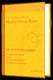 Band 2 der Gesamtausgabe von Hazrat Inayat Khan - Buch und Mystik