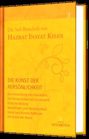 Die Sufibotschaft von Hazrat Inayat Khan - Volume 1