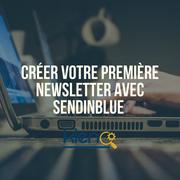 Créez une newsletter avec Sendinblue