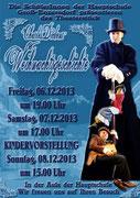 2013: Charles Dickens Weihnachtsgeschichte