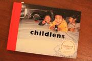 Chidlrenならぬ、Childlens ... 子ども達が撮った写真集